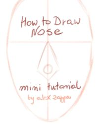 HOW TO DRAW NOSE - mini tutorial #1 - FRONT by alexzappa