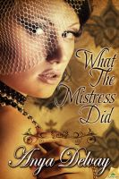WHAT THE MISTRESS DID by scottcarpenter