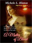 Book cover - A Matter of Blood by MichelleL Hinton by CathleenTarawhiti