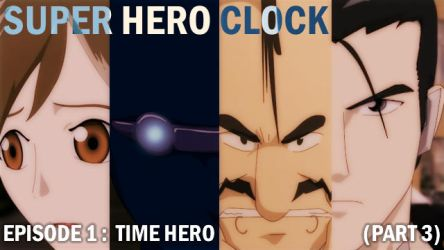 Super Hero Clock Episode 1 Part 3 cover by jessthedragoon