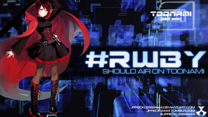 RWBY Should Air on Toonami by JPReckless2444