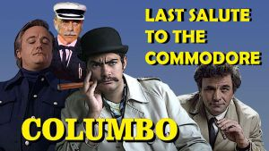 Columbo: Last Salute to the Commodore by JeffreyKitsch