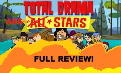 Total Drama All Stars Full Review! (Part 1) by MikeTheKoopaWarrior