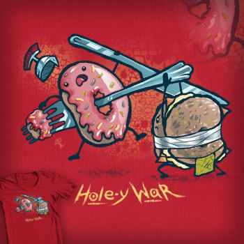 Hole-y War - T-shirt Design by merely-A