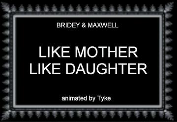 BAM 59 - Like Mother Like Daughter by tyke44060
