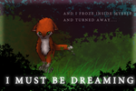 Foxleaf - I must be dreaming by ArcticBlood