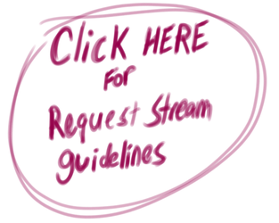Request Stream Guidelines by berry-duke96
