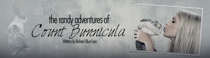 (BTVS) The Randy Adventures of Count Bunnicula by Javajunkie247