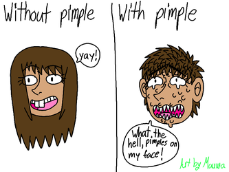 Fuck pimples by KawaiiMuzet