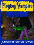 Getting Goosebumps - A Night In Terror Tower by PlayboyVampire