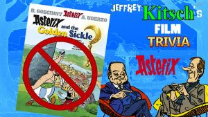 Kitsch's Movie Trivia - Asterix the Golden Sickle by JeffreyKitsch