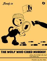 Bendy in The Wolf Who Cried MURDER (Contest Entry) by RichardtheDarkBoy29