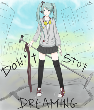 DON'T STOP DREAMING by Bombfishe