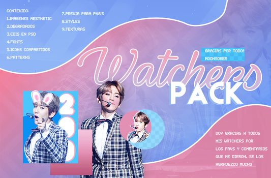 PACK//200+ WATCHERS by MoonSober