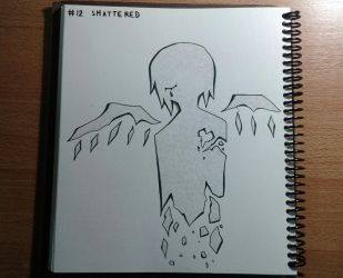 #12 : SHATTERED by 03122538