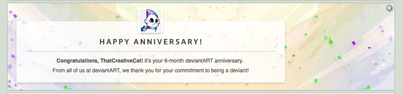 Happy 6 month anniversary to me by ThatCreativeCat