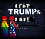 Love Trumps Hate by kingpin1055