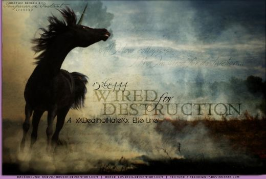 Wired for Destruction by Impressive-Instant