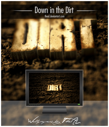 Down in the Dirt by TheAL
