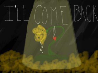 I'll Come Back by MarieSkellington1022