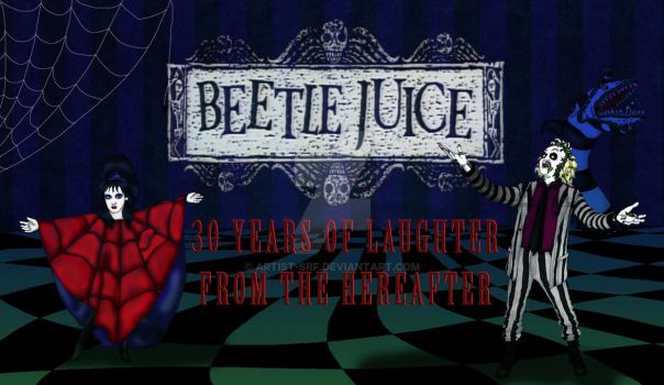 Beetle Juice 30th Anniversary by ARTIST-SRF