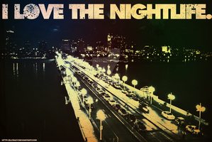 I Love the Nightlife by elcrazy
