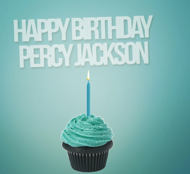 Happy Birthday Percy Jackson- WIP PLACEHOLDER by Mairelyn