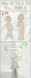 How to talk to TALL people by Milk-Addicc