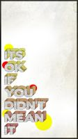 Its Ok - Poster by Saibz