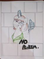 No Problem. by Tyler5Hauser