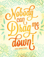 [TYP] Nobody Can Drag Me Down by abcdefgeliney