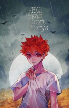 [Bookcover #269] HQ sad short storys by Rukychi