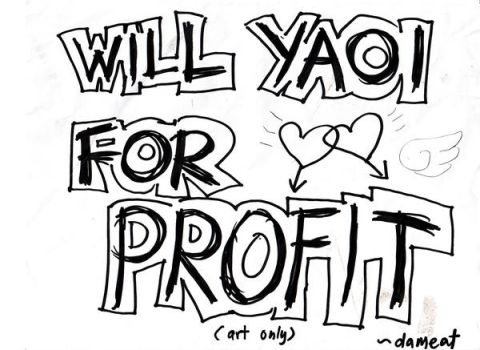 Will do Yaoi for Profit by cacai230