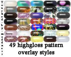 49 HighGloss Styles by Touched-by-Maddness
