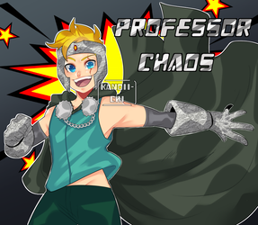 Professor Chaos by kanoii-chi