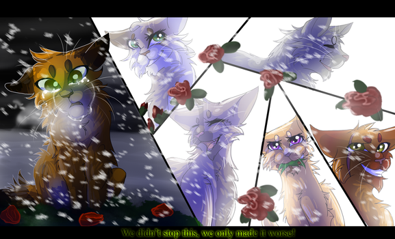 We Made it Worse (LPS The Unknown Flame Fan Art) by WarriorCat3042