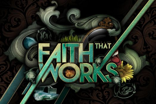 Faith That Works - James by Emberblue