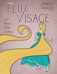Flux Visage #1 Cover - Let Your Hair Down by Catomix