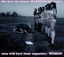 how MATRIARCHY looks! by GirlzRuleOwnFuture