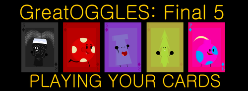 GreatOGGLES Final 5 Poster by JackArthur909