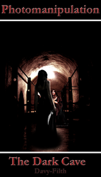 The Dark Cave by davy-filth