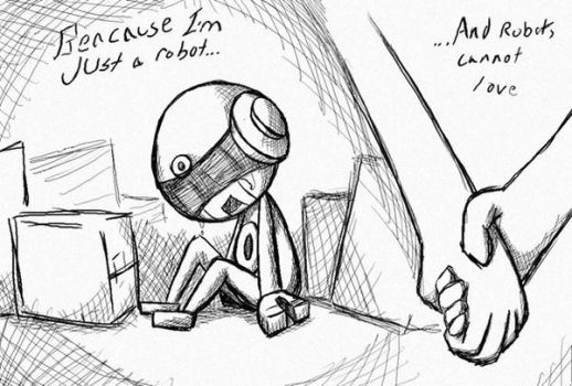 ...And robot's can't love by Robot-Robobo
