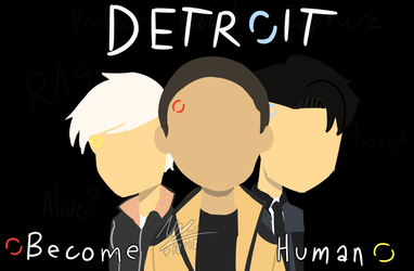 Detroit Become Human by CalistaIDK