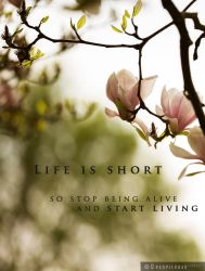 Life Is Short (Start Living) by Unkopierbar