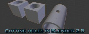 Cutting holes in Blender 2.5 by betasector