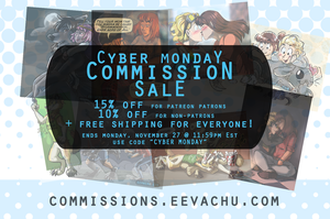 Cyber Monday Commission Sale 2017 by Eevachu