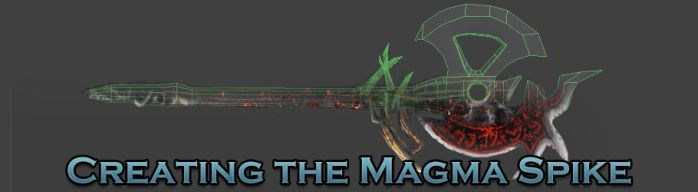 Creating the Magma Spike by betasector