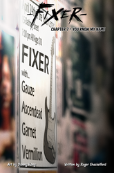 Fixer Chapter 7 - You Know My Name by KaMuiSouZou