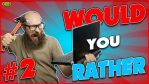 Would you Rather...? #2 by GEEKsomniac
