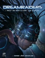 Dreamraiders by LANZAestudio
